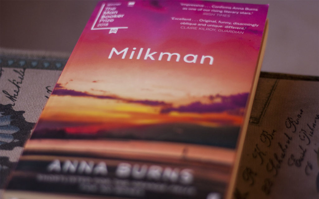 Milkman, a novel by Anna Burns